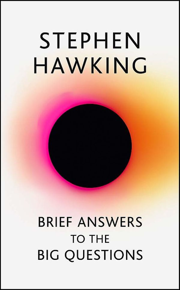 Hawking S.: Brief Answers to the Big Questions (TPB)