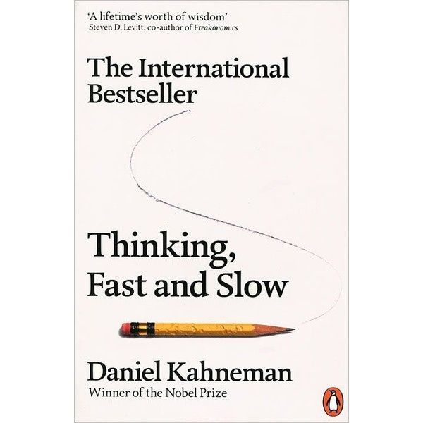 Kahneman D.: Thinking, Fast and Slow
