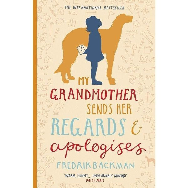 Backman F.: My Grandmother Sends Her Regards and Apolodises